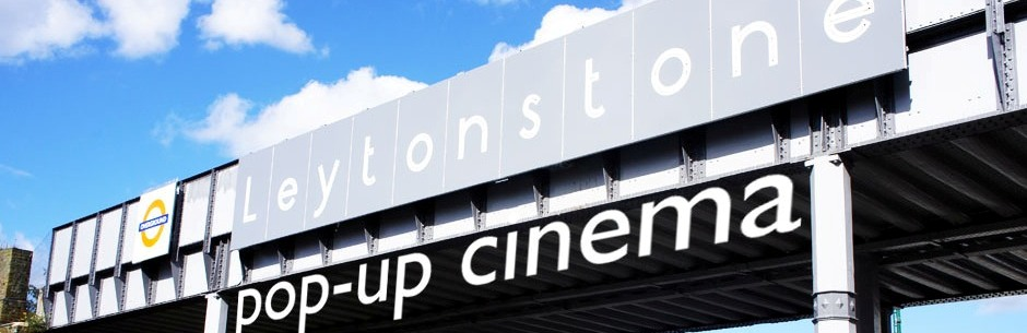 Leytonstone Pop-Up Cinema